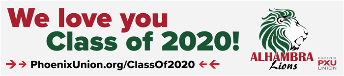 We love you Alhambra Class of 2020!