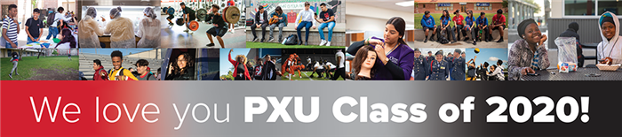 We love you PXU Class of 2020!