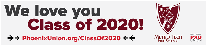 We love you Metro Tech Class of 2020!