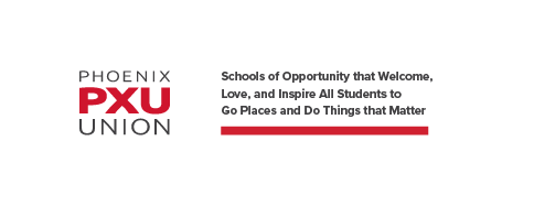 PXU Logo and Promise: Schools of Opportunity that Welcome, Love, and Inspire All Students to Go Places and Do Things that Mat